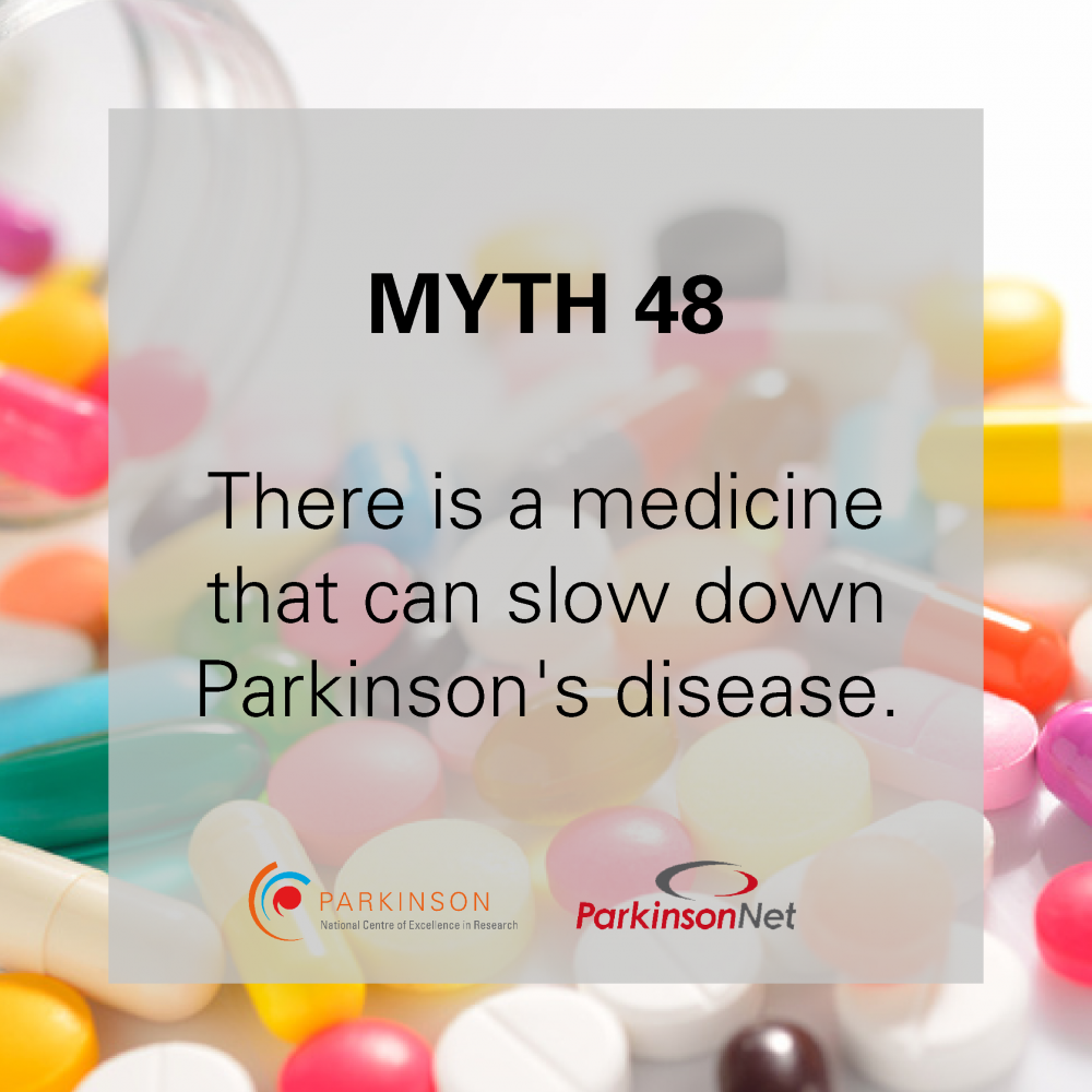Parkinson's disease Myth 48_medication